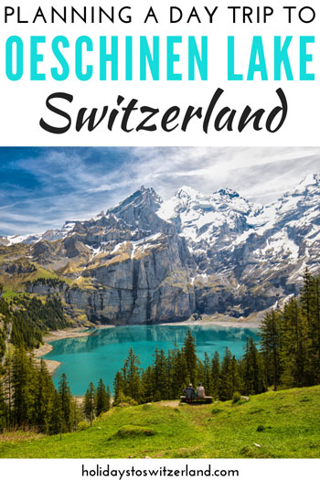 Planning a day trip to Oeschinen Lake, Switzerland