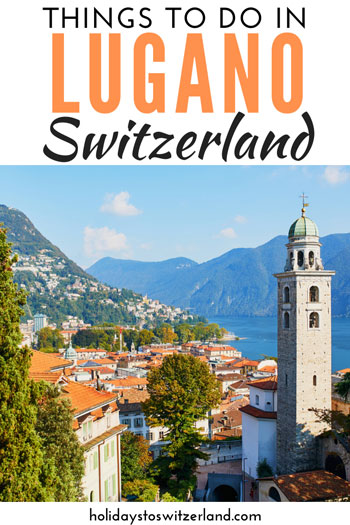 Things to do in Lugano Switzerland