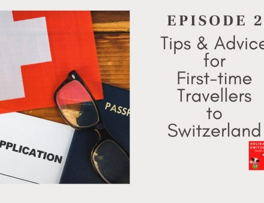 Holidays to Switzerland Travel Podcast Episode 2