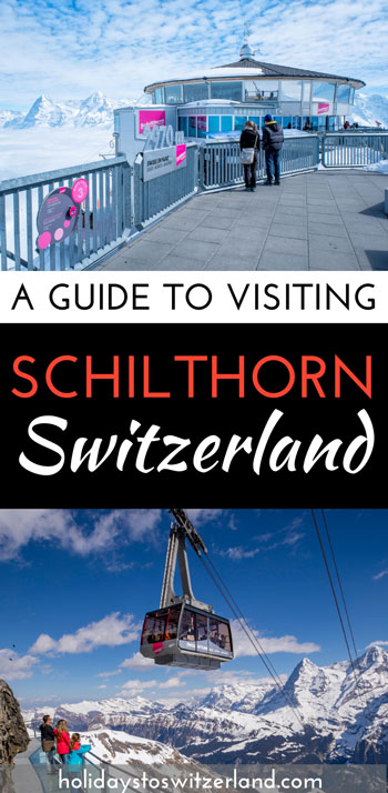 A guide to visiting Schilthorn Switzerland