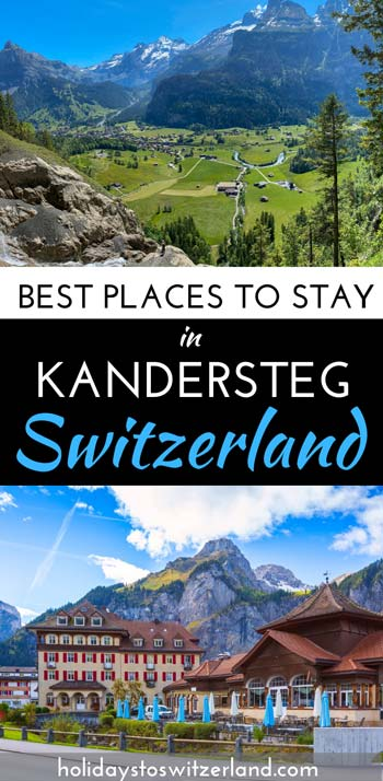 Best places to stay in Kandersteg Switzerland