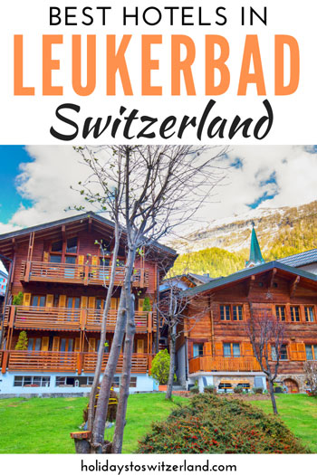 Best hotels in Leukerbad, Switzerland