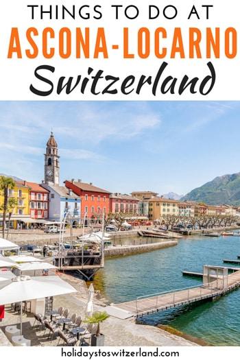 Things to do at Ascona Locarno Switzerland