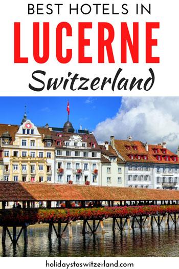 Lucerne hotel guide