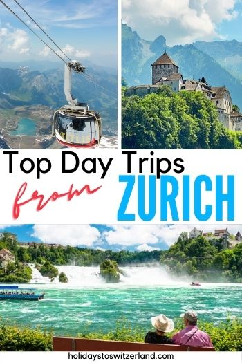 Top day trips from Zurich