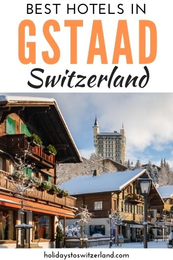 Best hotels in Gstaad Switzerland