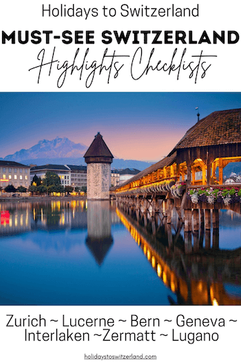 Must See Highlights in Switzerland