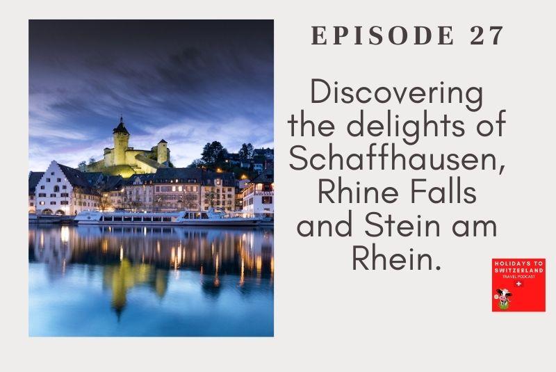 Holidays to Switzerland Travel Podcast Episode 27